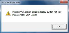 ASUS ACPI Driver: Missing VGA Driver